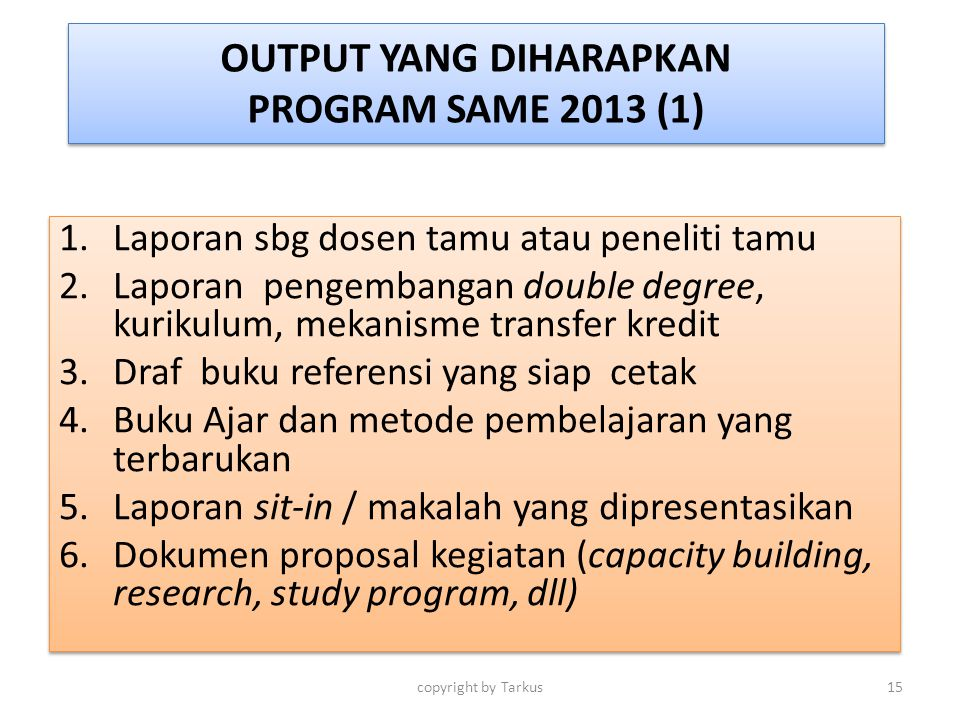 OUTPUT YANG DIHARAPKAN PROGRAM SAME 2013 (1)