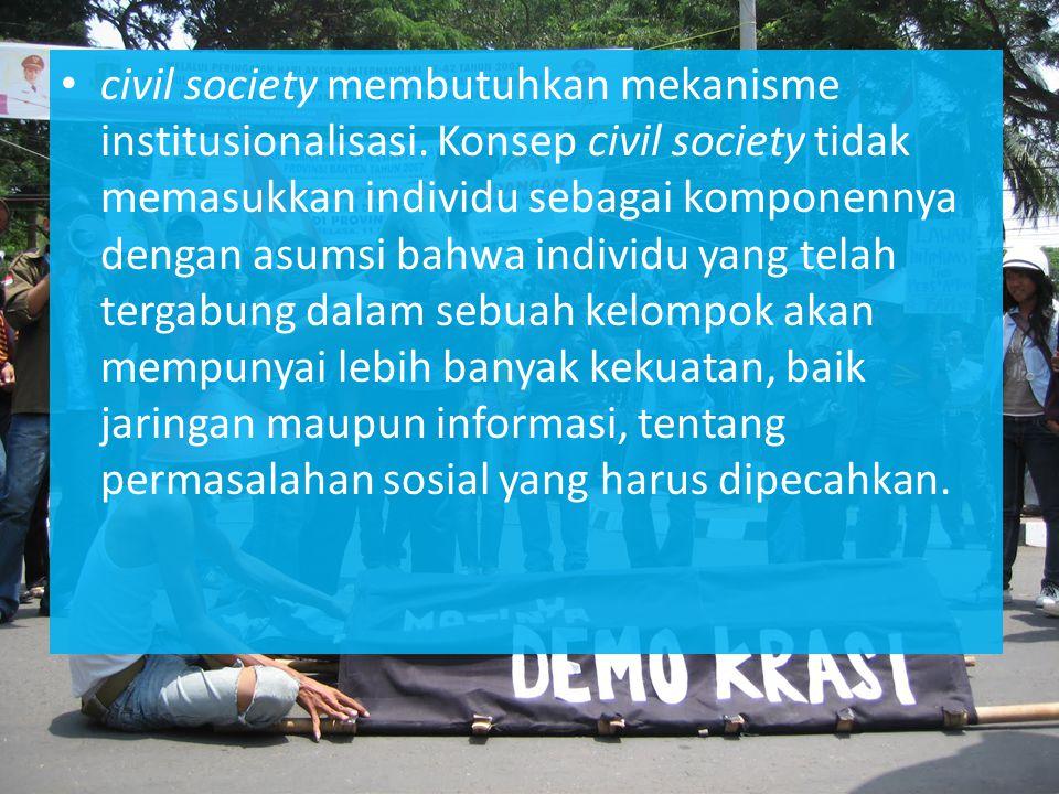 civil society membutuhkan mekanisme institusionalisasi