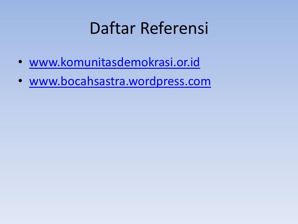 Daftar Referensi www.komunitasdemokrasi.or.id