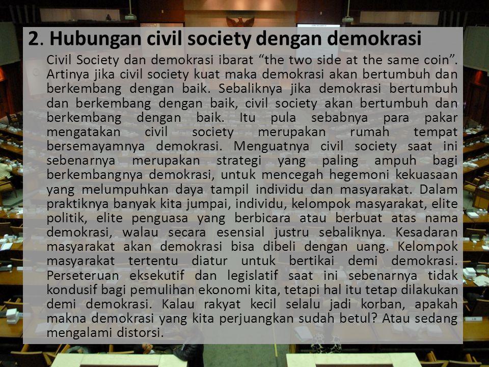 2. Hubungan civil society dengan demokrasi