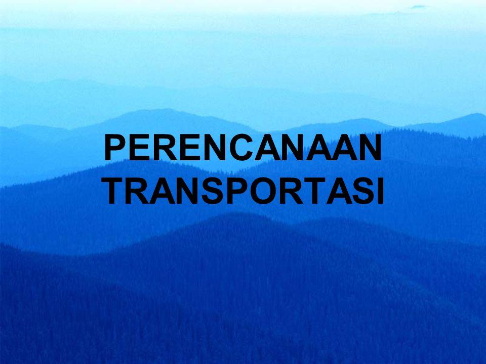 PERENCANAAN TRANSPORTASI