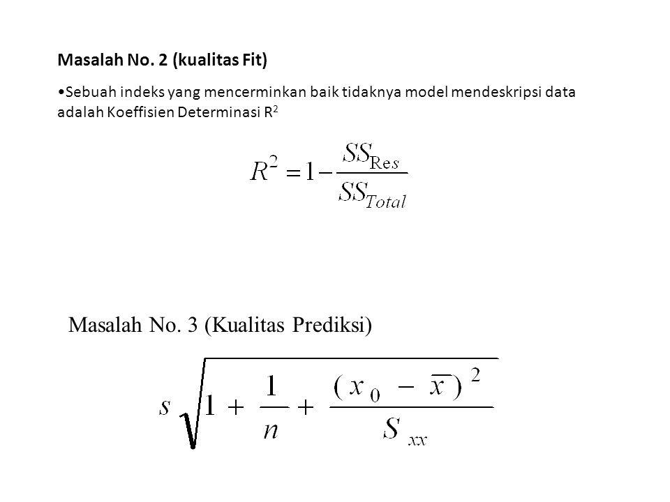 Masalah No. 3 (Kualitas Prediksi)