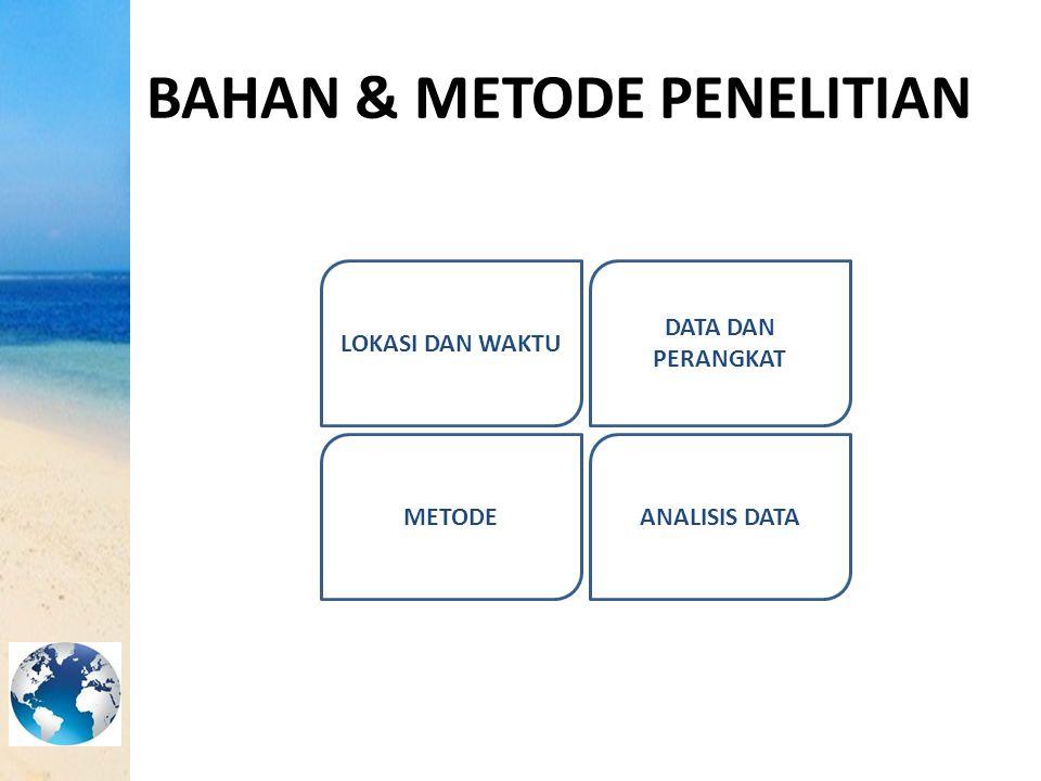 BAHAN & METODE PENELITIAN