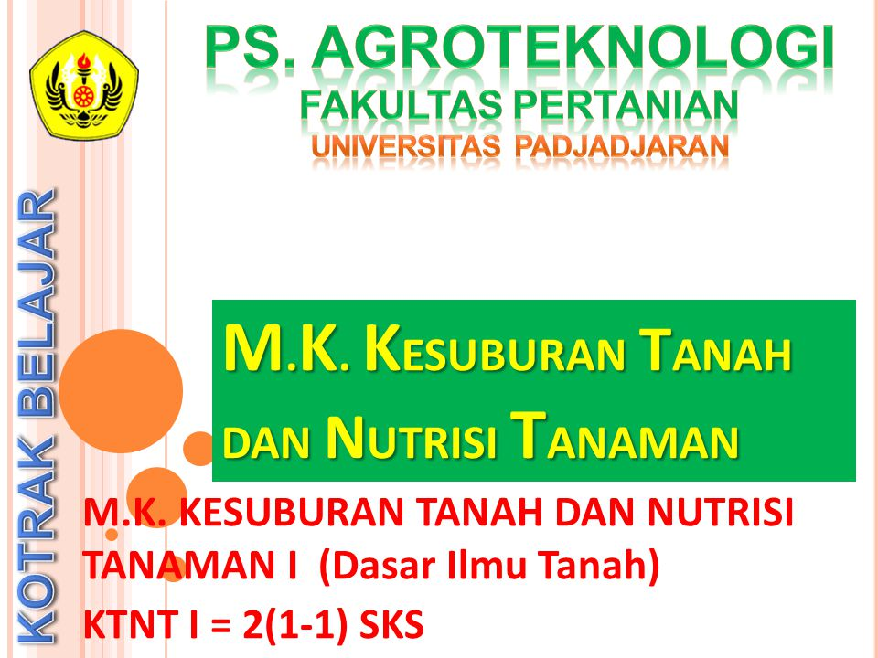 M.K. KESUBURAN TANAH DAN NUTRISI TANAMAN