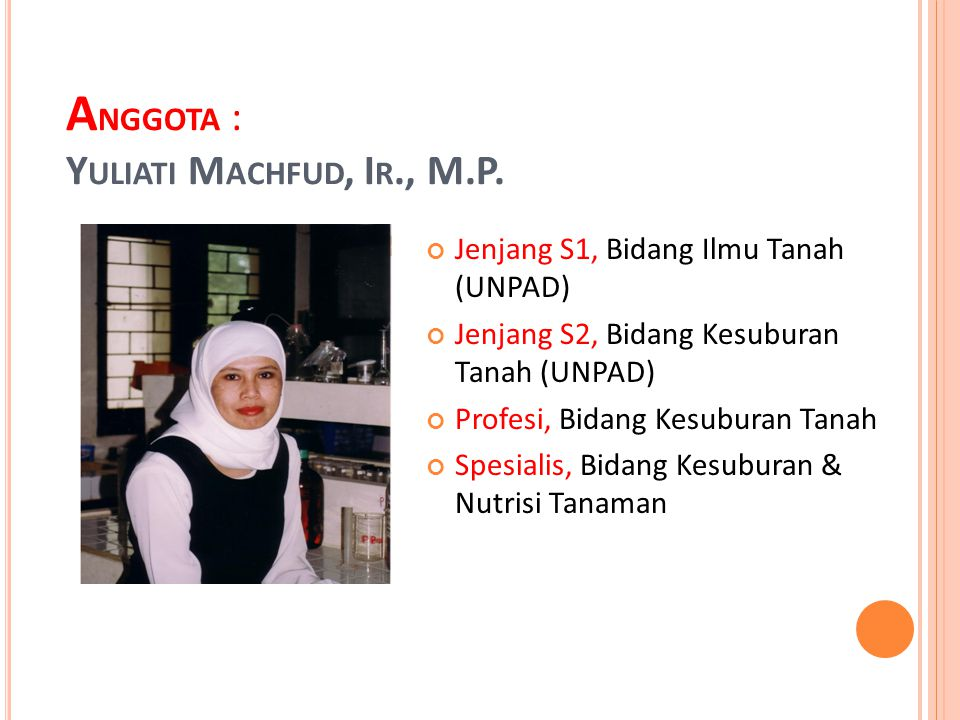 Anggota : Yuliati Machfud, Ir., M.P.