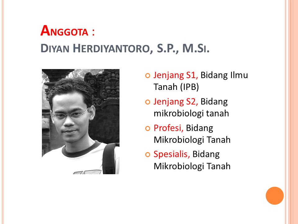 Anggota : Diyan HERDIYANTORO, S.P., M.Si.