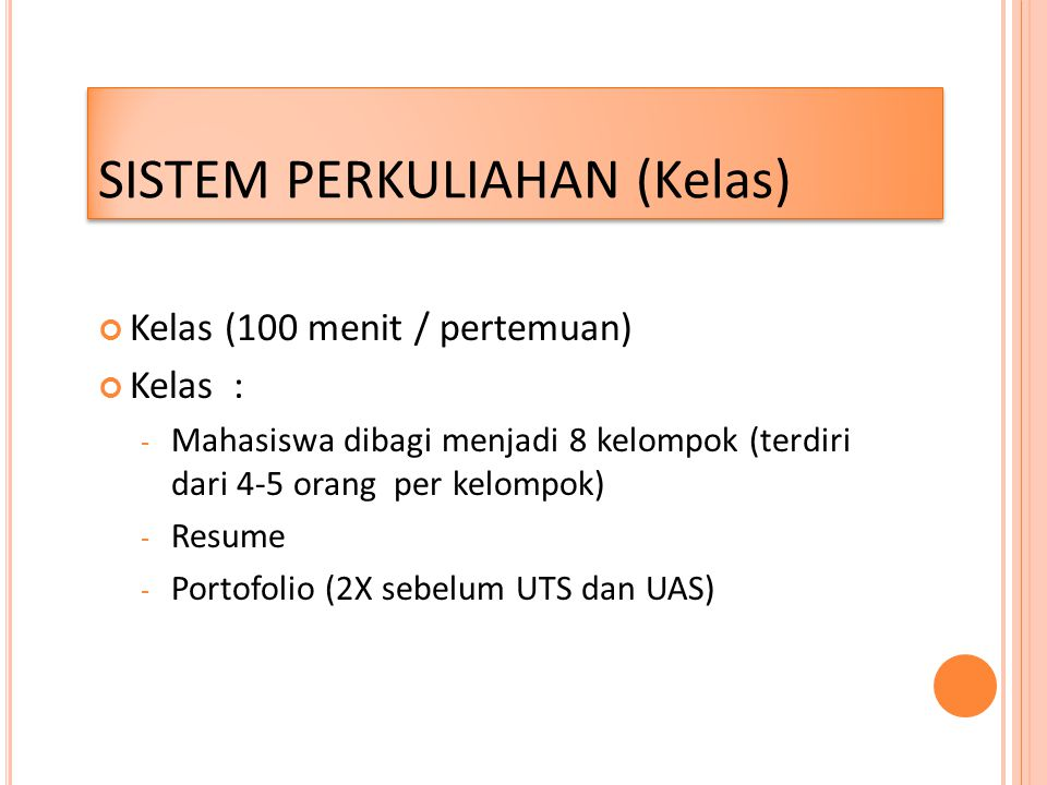 SISTEM PERKULIAHAN (Kelas)