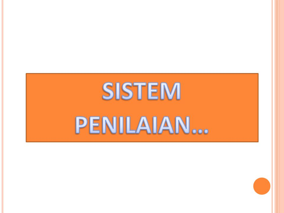 SISTEM PENILAIAN…