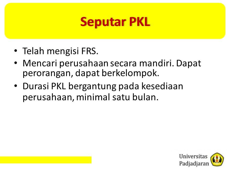 Seputar PKL Telah mengisi FRS.