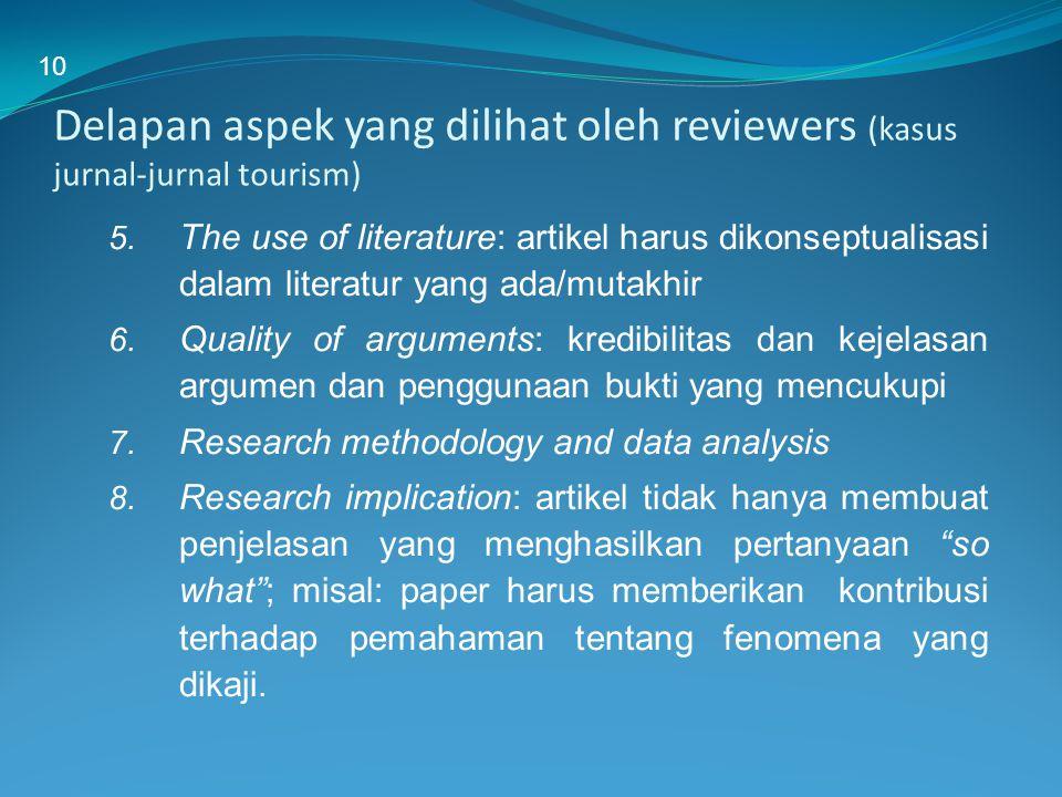 10 Delapan aspek yang dilihat oleh reviewers (kasus jurnal-jurnal tourism)