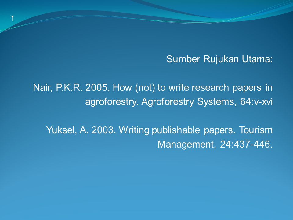 Nair, P.K.R. 2005. How (not) to write research papers in