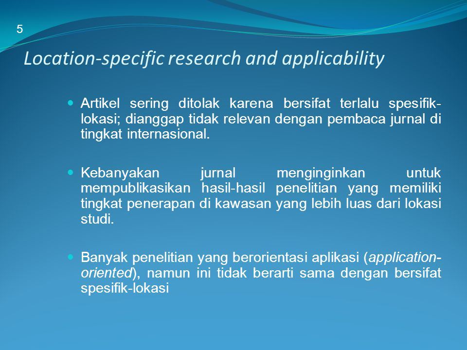 Location-specific research and applicability