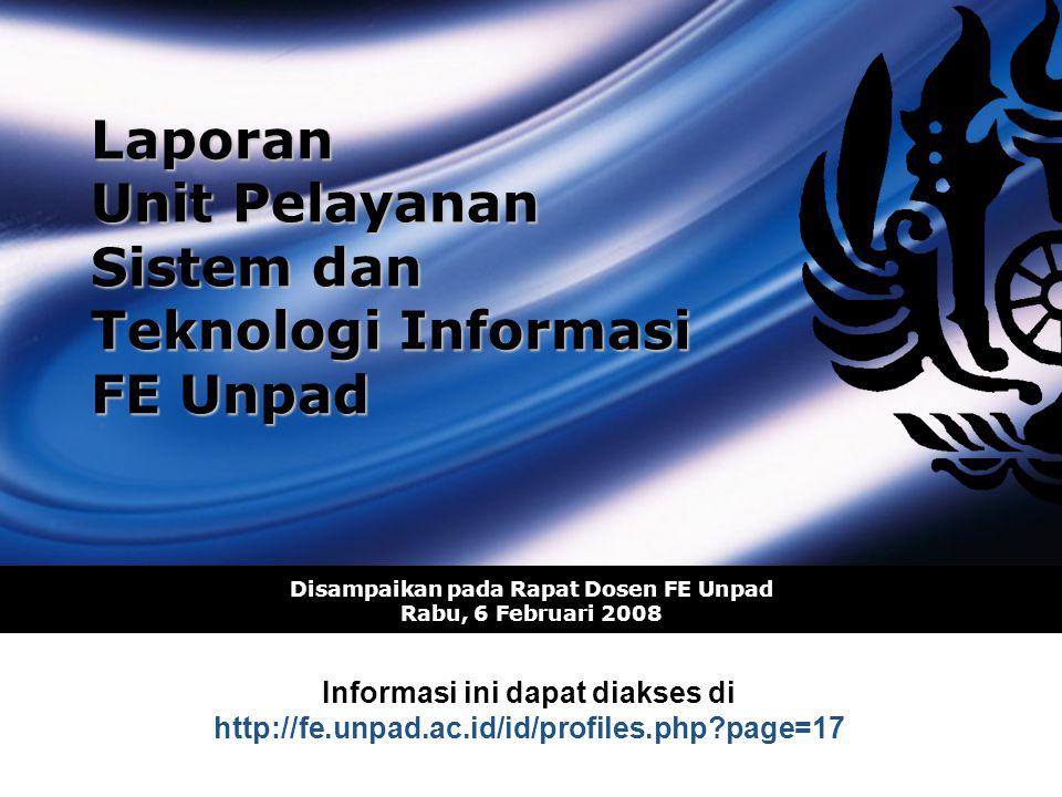 Laporan Unit Pelayanan Sistem dan Teknologi Informasi FE Unpad