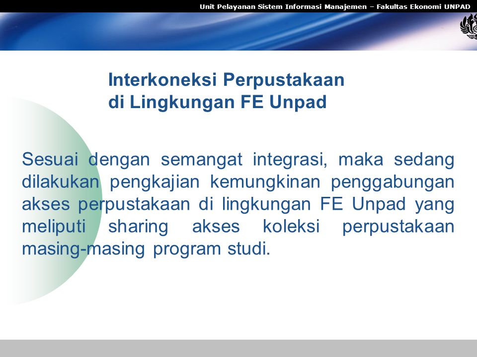 Interkoneksi Perpustakaan di Lingkungan FE Unpad