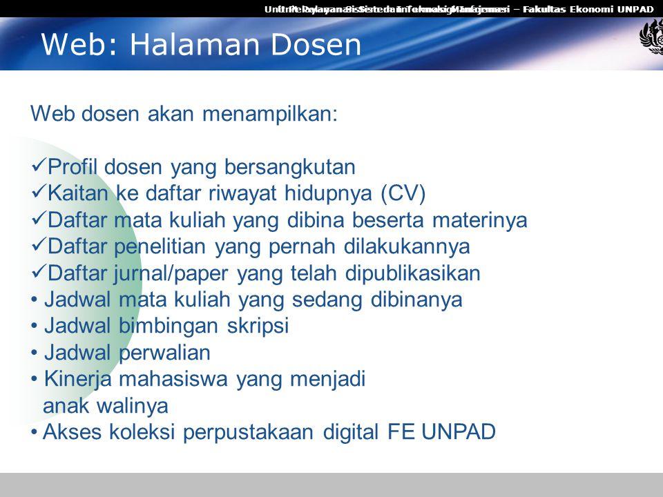 Web: Halaman Dosen Web dosen akan menampilkan: