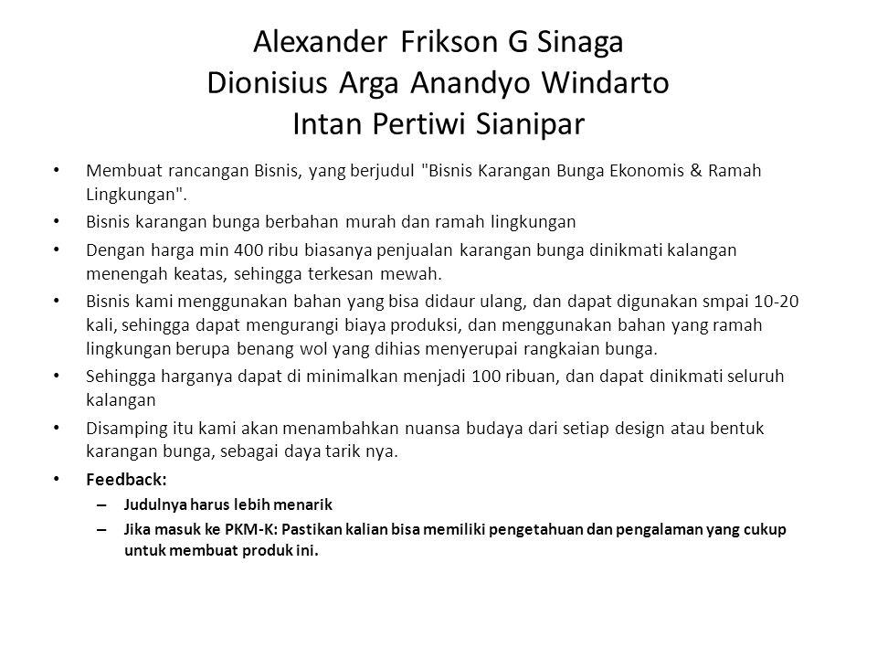 Alexander Frikson G Sinaga Dionisius Arga Anandyo Windarto Intan Pertiwi Sianipar