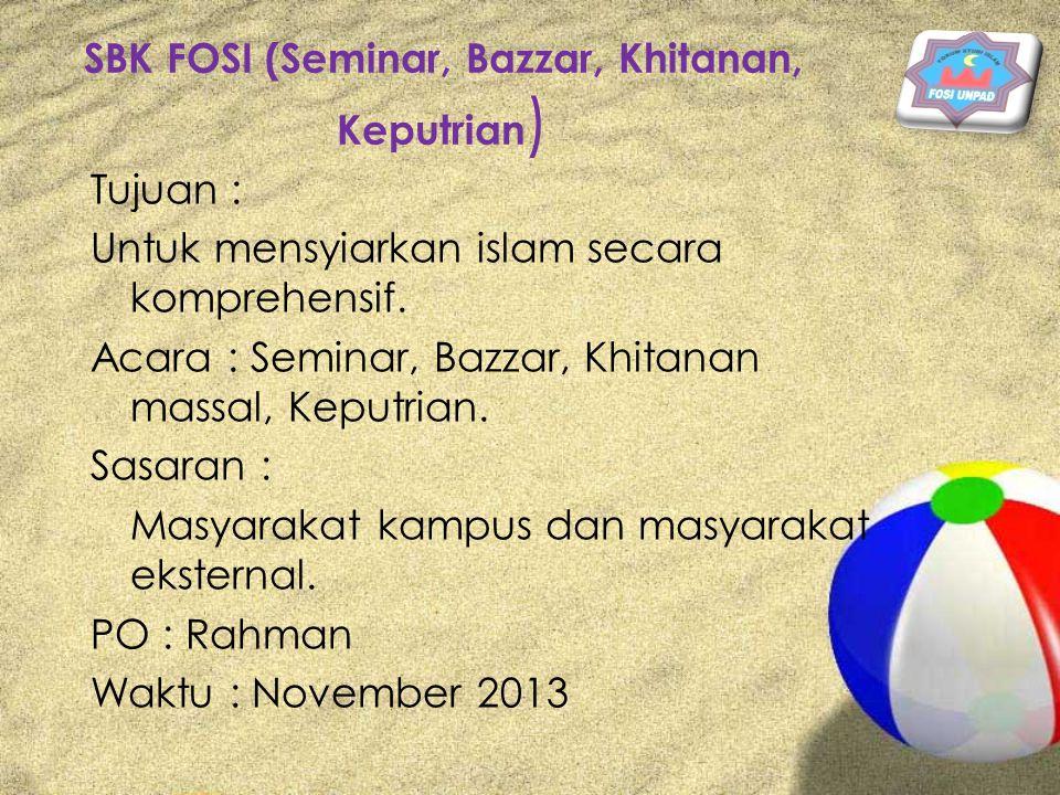SBK FOSI (Seminar, Bazzar, Khitanan, Keputrian)
