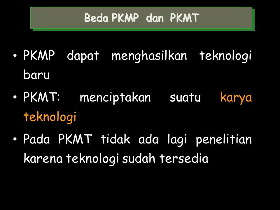PKMP dapat menghasilkan teknologi baru