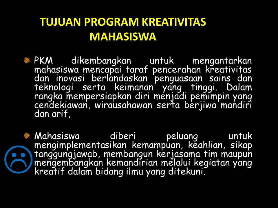 TUJUAN PROGRAM KREATIVITAS MAHASISWA