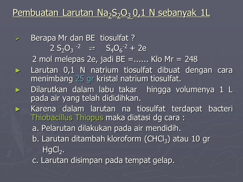 Pembuatan Larutan Na2S2O3 0,1 N sebanyak 1L
