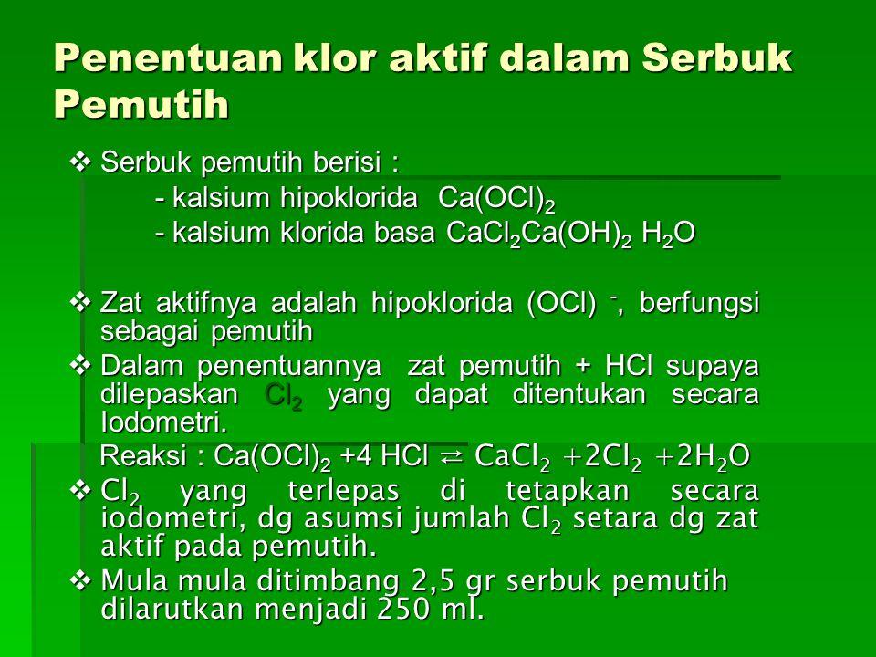 Penentuan klor aktif dalam Serbuk Pemutih