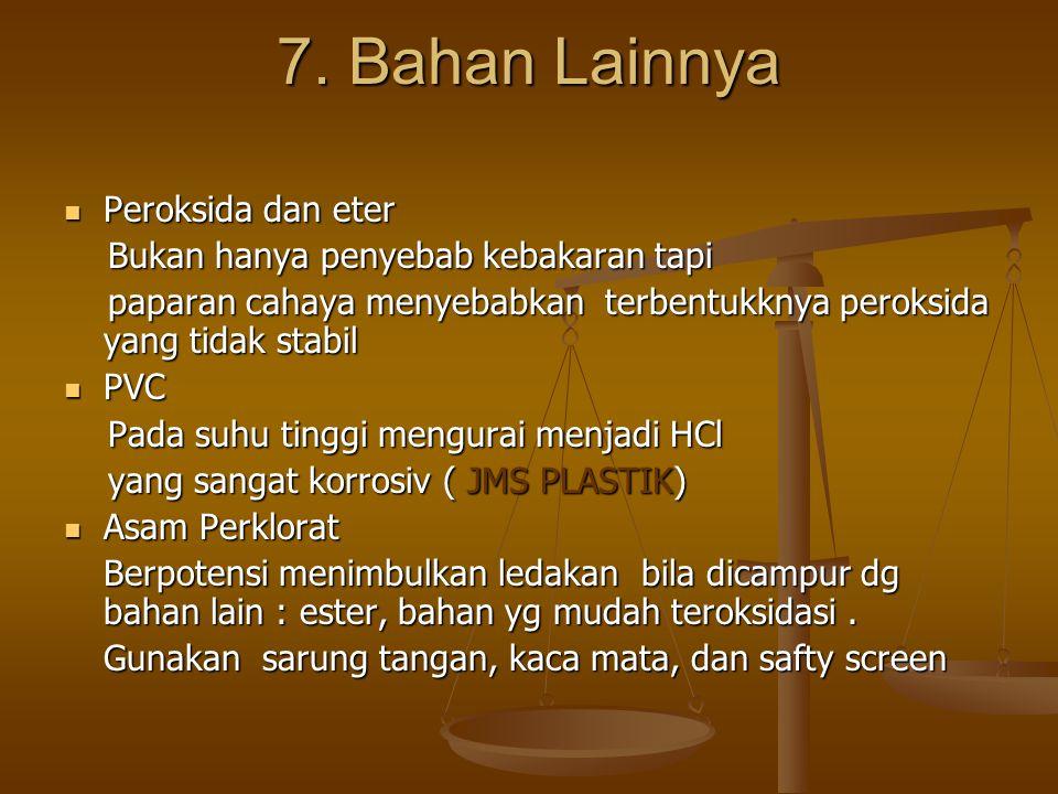 7. Bahan Lainnya Peroksida dan eter