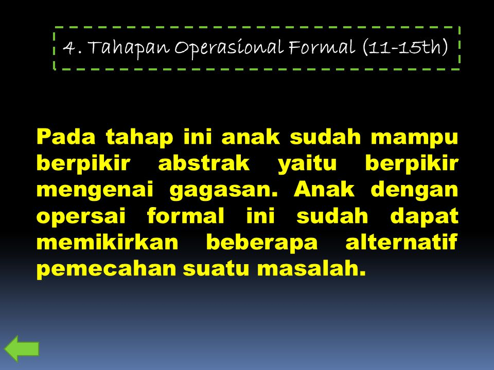 4. Tahapan Operasional Formal (11-15th)