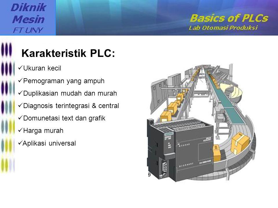 Karakteristik PLC: Karakteristik PLC: Ukuran kecil