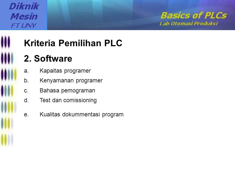 Kriteria Pemilihan PLC 2. Software