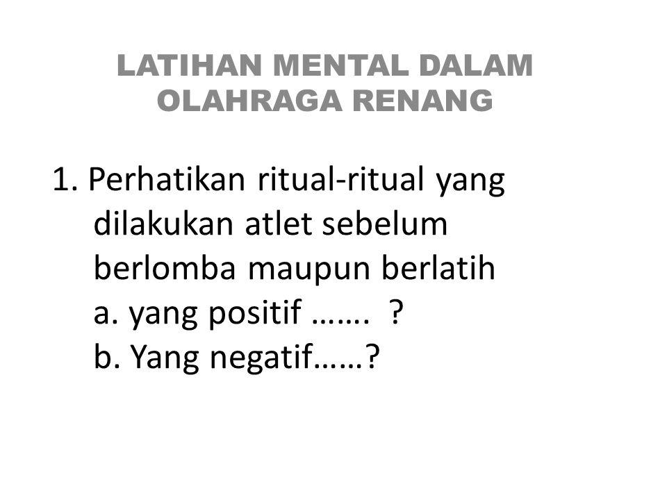LATIHAN MENTAL DALAM OLAHRAGA RENANG