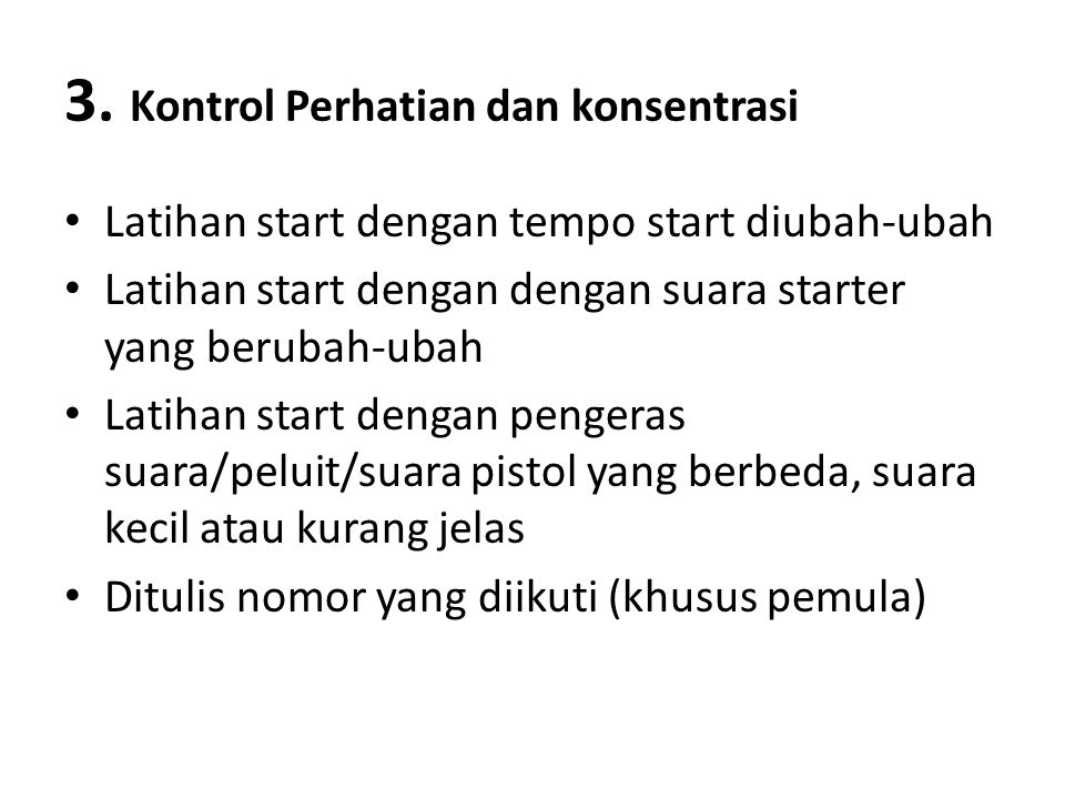 3. Kontrol Perhatian dan konsentrasi