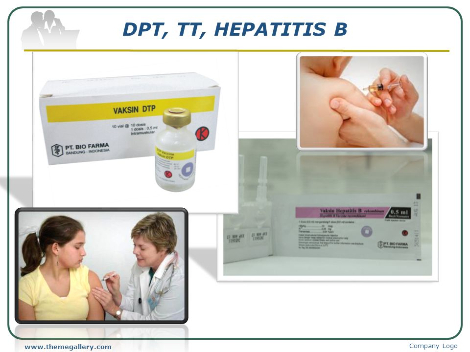 DPT, TT, HEPATITIS B www.themegallery.com Company Logo