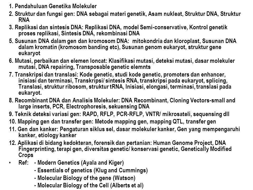 1. Pendahuluan Genetika Molekuler