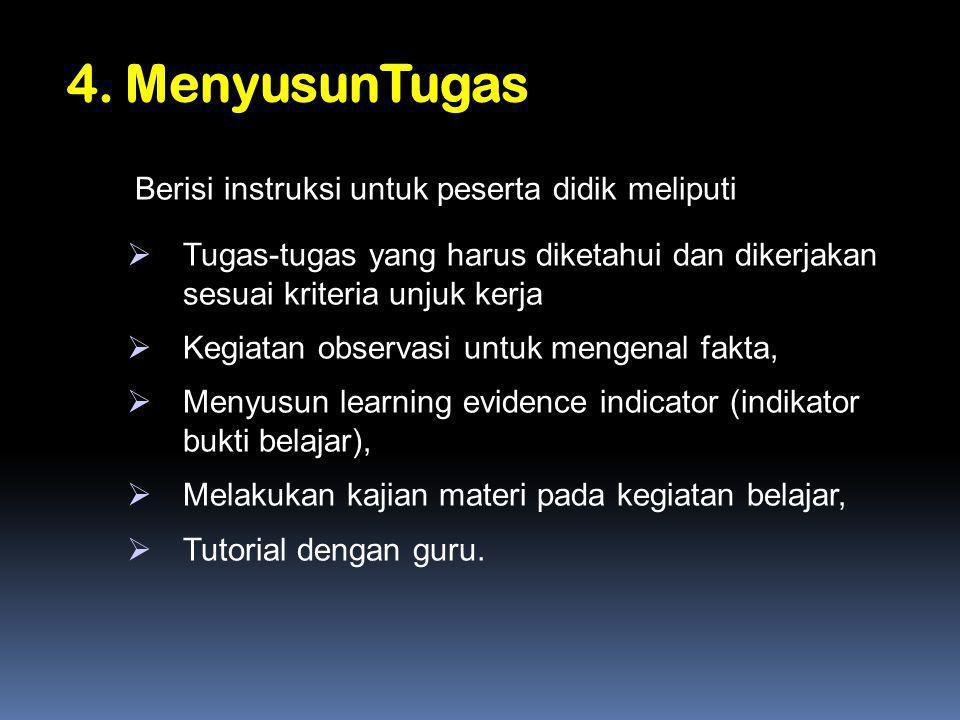 4. MenyusunTugas Berisi instruksi untuk peserta didik meliputi