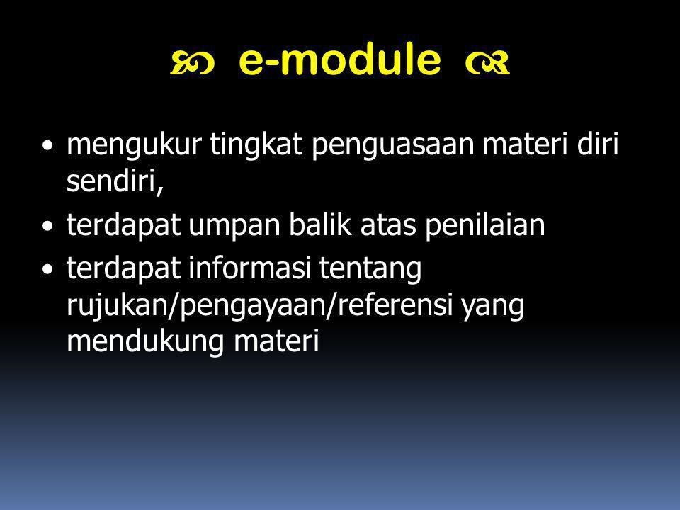  e-module  mengukur tingkat penguasaan materi diri sendiri,
