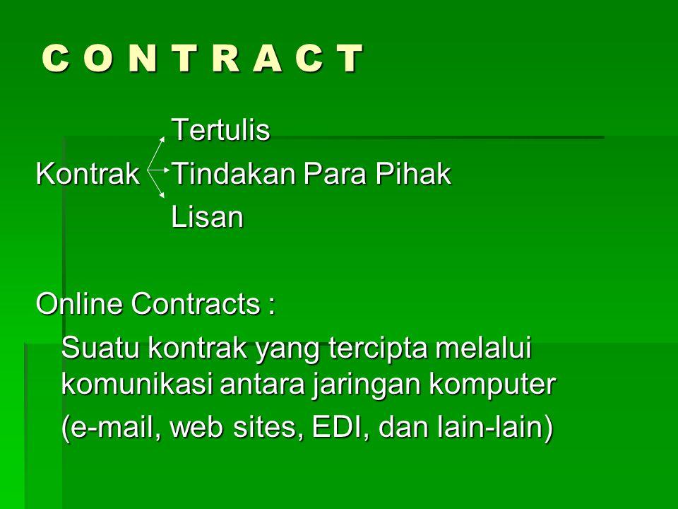 C O N T R A C T Tertulis Kontrak Tindakan Para Pihak Lisan