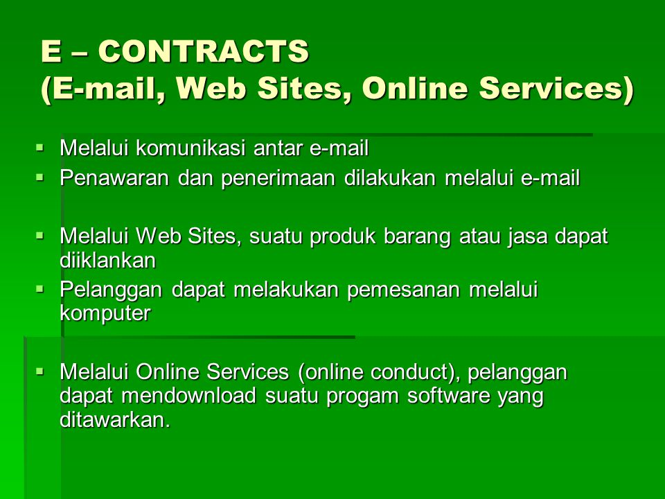 E – CONTRACTS (E-mail, Web Sites, Online Services)