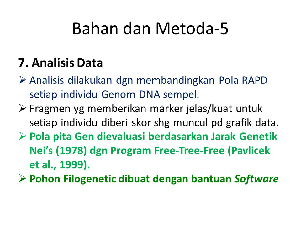 Bahan dan Metoda-5 7. Analisis Data