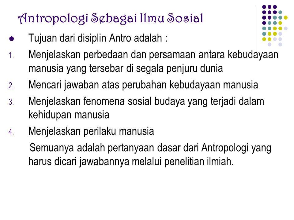 Antropologi Sebagai Ilmu Sosial