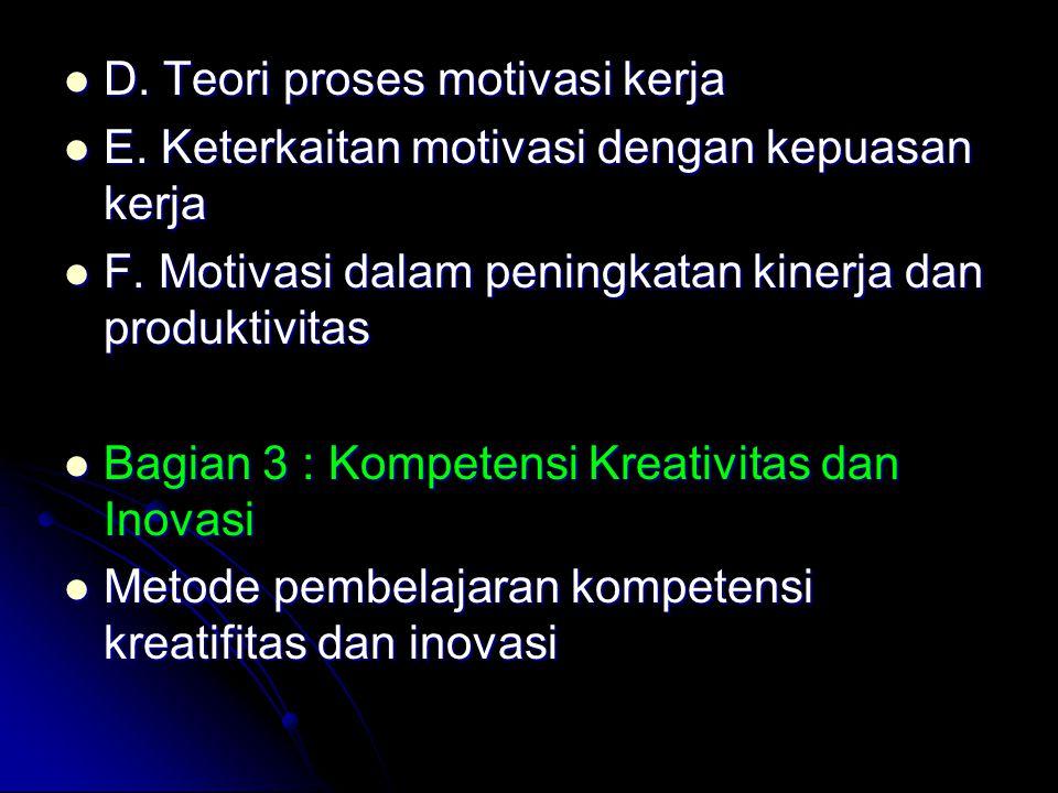 D. Teori proses motivasi kerja