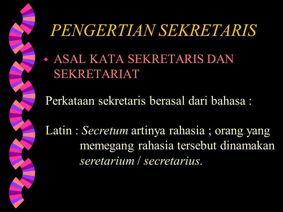 PENGERTIAN SEKRETARIS
