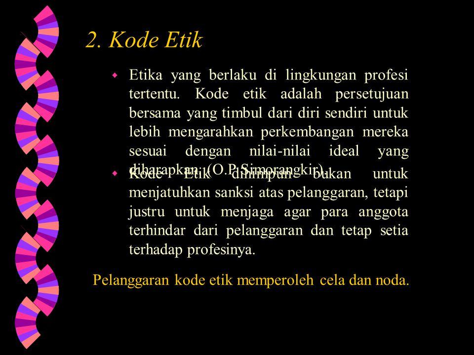 2. Kode Etik