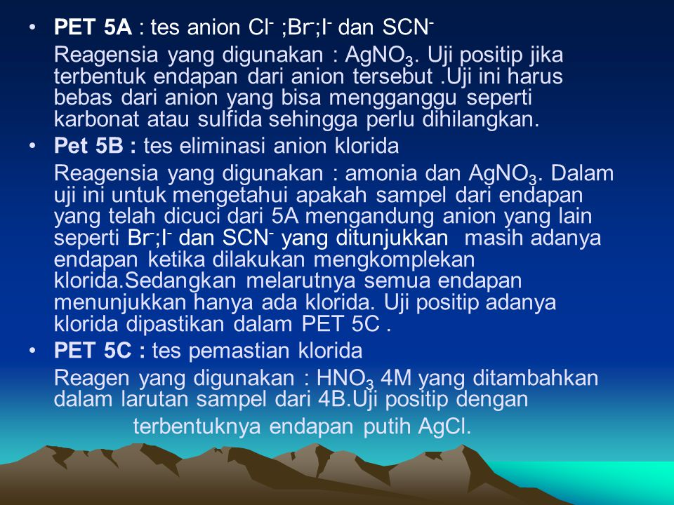 PET 5A : tes anion Cl- ;Br-;I- dan SCN-
