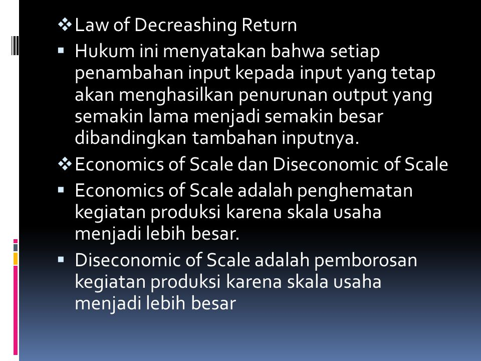 Law of Decreashing Return