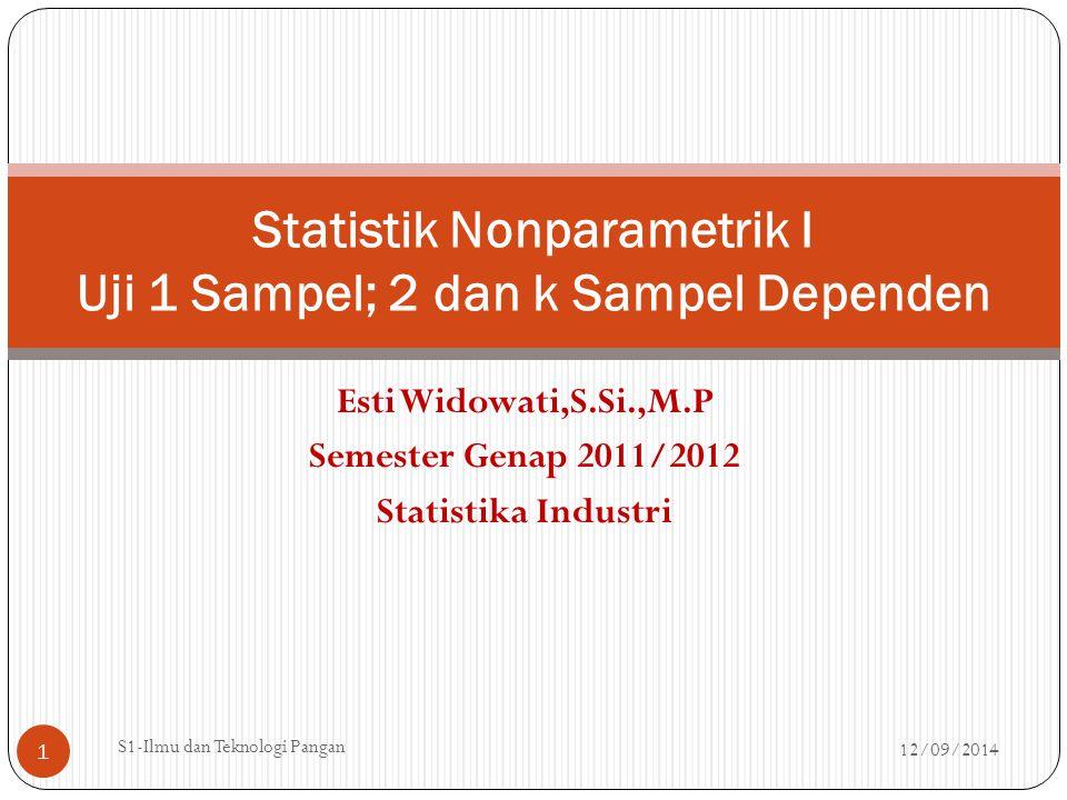 Statistik Nonparametrik I Uji 1 Sampel; 2 dan k Sampel Dependen