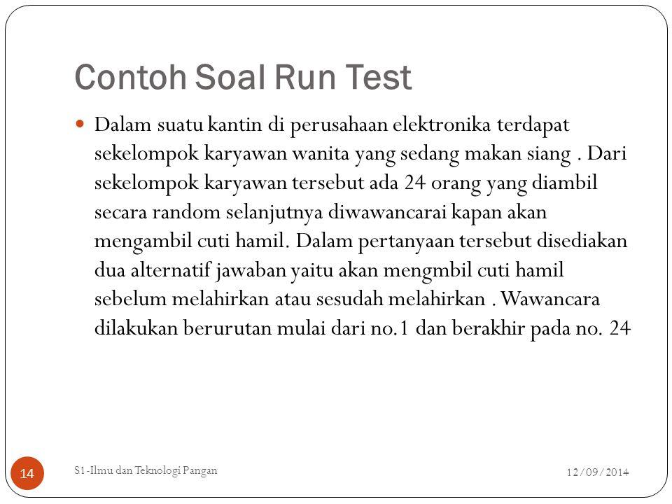 Contoh Soal Run Test