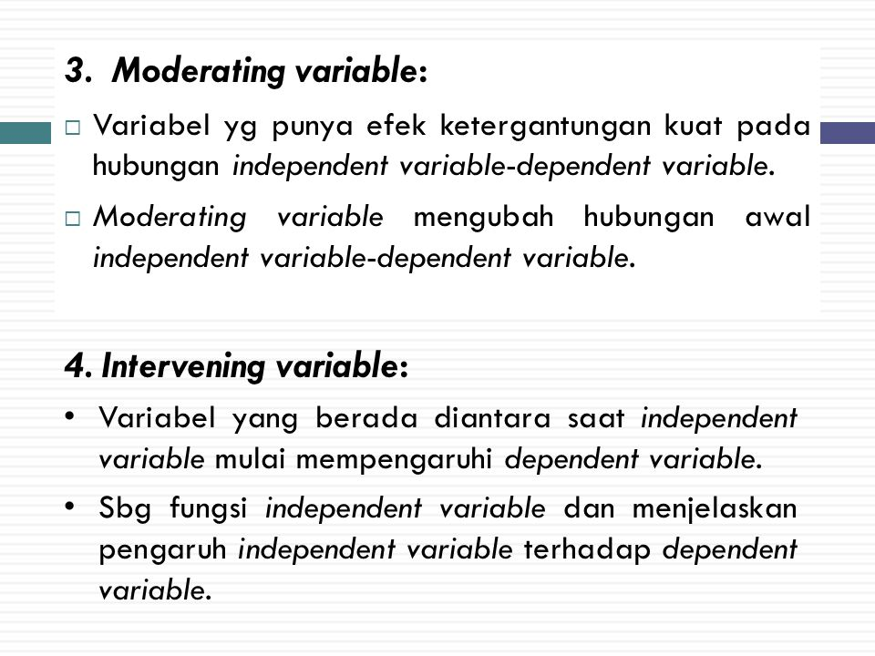 4. Intervening variable: