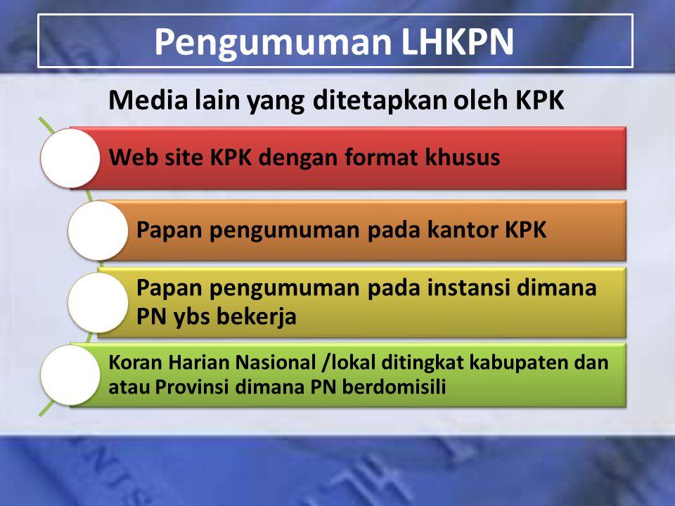 Media lain yang ditetapkan oleh KPK