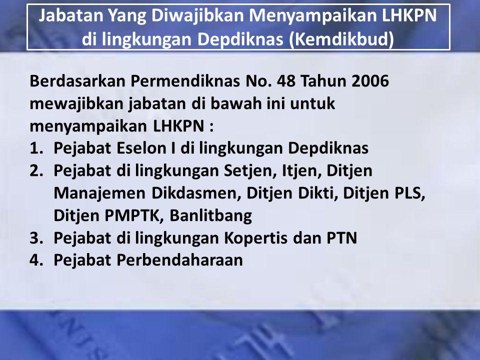Jabatan Yang Diwajibkan Menyampaikan LHKPN di lingkungan Depdiknas (Kemdikbud)