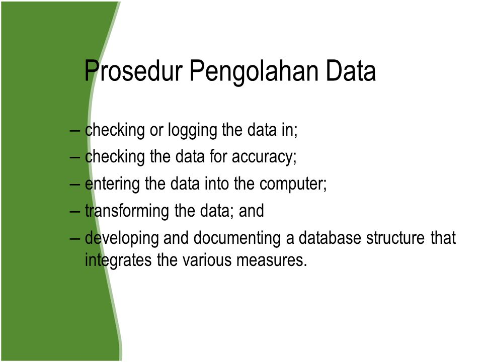 Prosedur Pengolahan Data